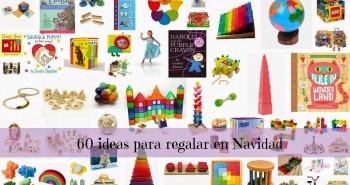 60 ideas para regalar a los peques