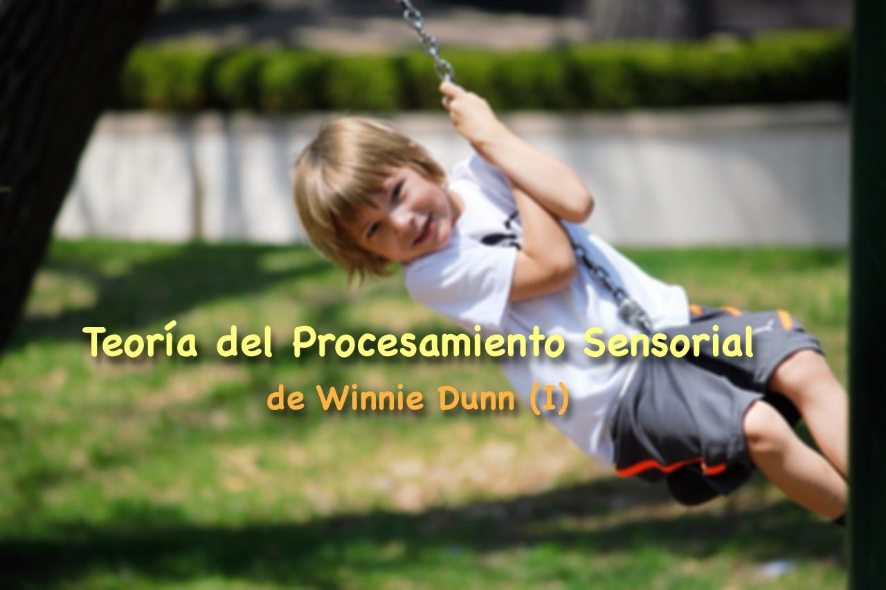 Teoría del Procesamiento Sensorial de Winnie Dunn (I) - OcupaTEA