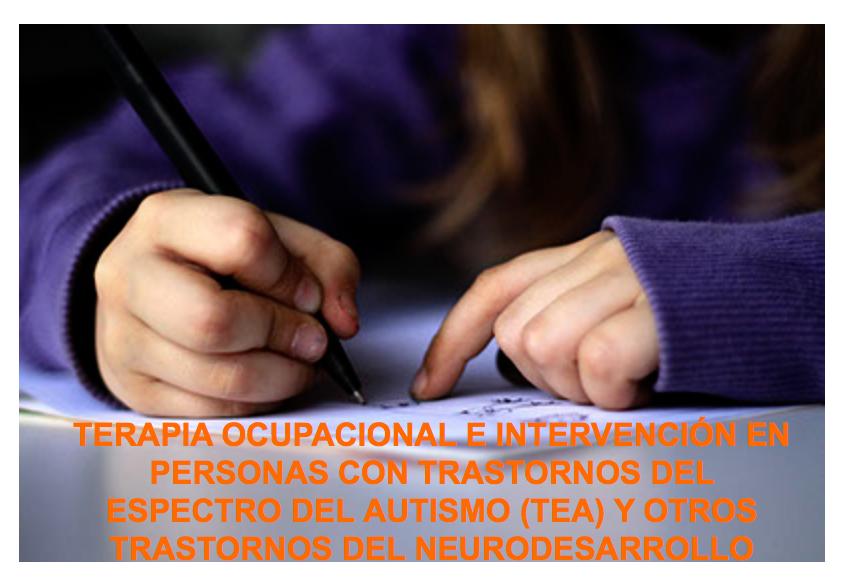 Curso Terapia Ocupacional e intervención en personas con TEA y otros TND. @ Clínica Therafis | Leganés | España